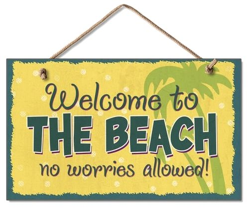 Welcome To Our Beach House Sign: Welcome To The Beach Signs