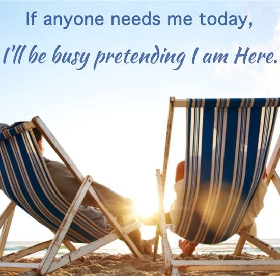 Beach Chair Quote