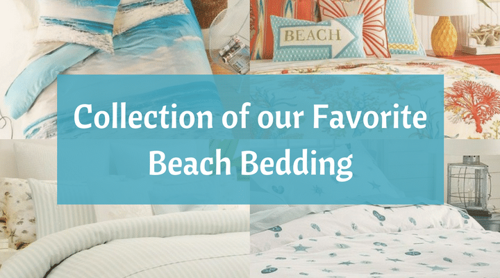 Beach Bedding Collections – Slip Away to the Soothing Shoreline