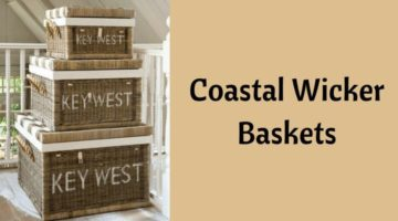 Coastal Wicker Baskets – Decorative Storage Ideas