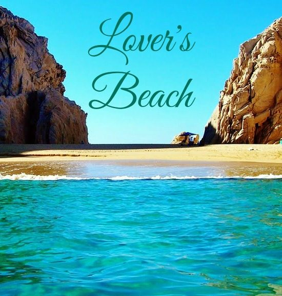 Lover's Beach in Cabo
