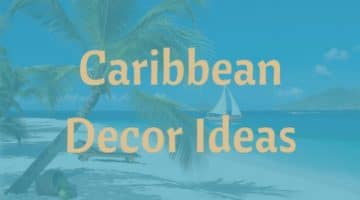 Caribbean Island Home Decor Inspiration and Ideas