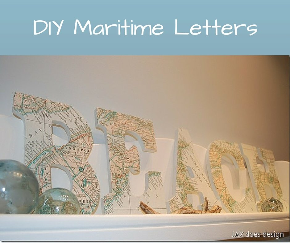 DIY Maritime Letters on the Cheap – Learn How!