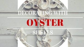 5 Ways to use Oysters in your Decorations