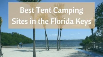 Our 5 Favorite Tent Camping Sites in the Florida Keys