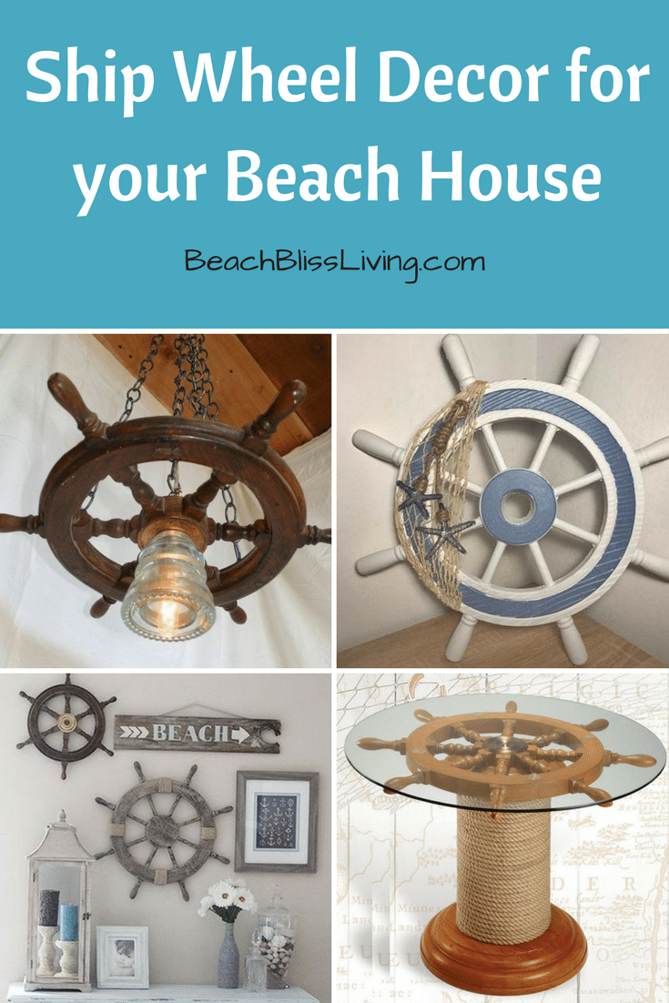 Using Ship Wheels For The Perfect Touch In Your Beach