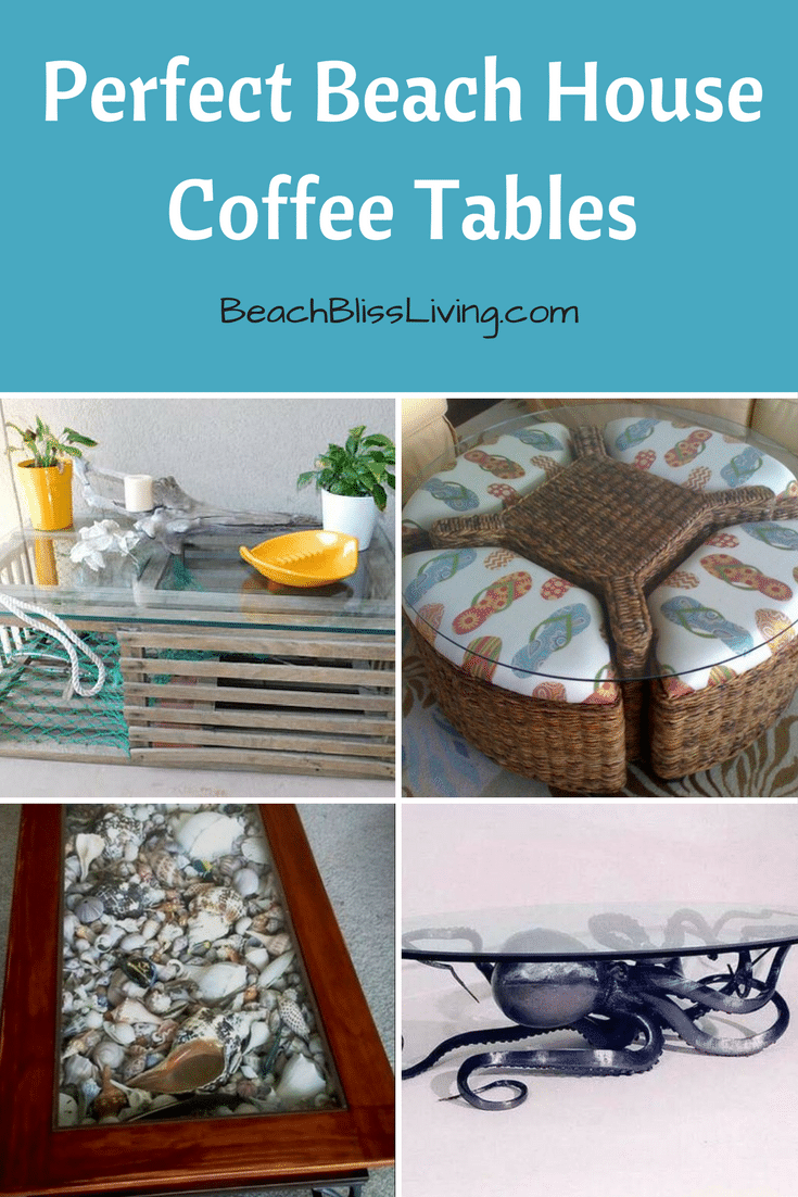 15 Coffee Tables That Are The Perfect Match For A Beach