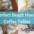 coffee tables for beach houses